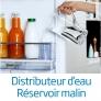 Froid Distributeur d'eau réservoir malin